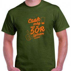88a4be0ce5 Csak még egy sör ígérem – vicceltem Férfi póló