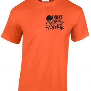 c5115c7b63 Hímzett don't be jelly férfi póló